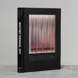 Whitney Biennial 2017 Catalogue