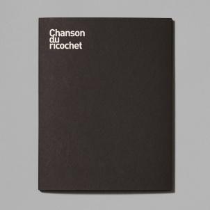 Chanson du Ricochet Artist Book