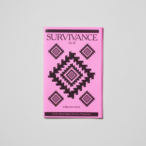 Survivance: Indigenous Poesis Volume III Zine